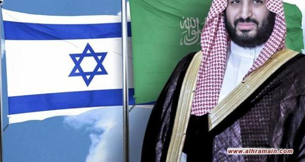 """اتصالات سرية بين الرياض و""""تل أبيب"""" لاقامة قاعدة عسكرية اسرائيلية"""