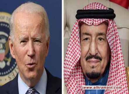 بايدن ابلغ العاهل السعودي عن تغييرات كبيرة في العلاقات الأمريكية – السعودية: سنحاسبكم على انتهاكات حقوق الإنسان