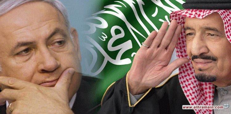 السعودية والكيان الصهيوني.. تطبيع على جميع المستويات