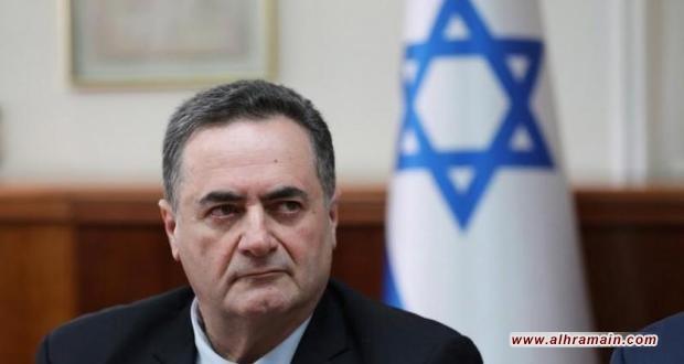 كاتس: السعودية تتعاون مع إسرائيل أمنياً