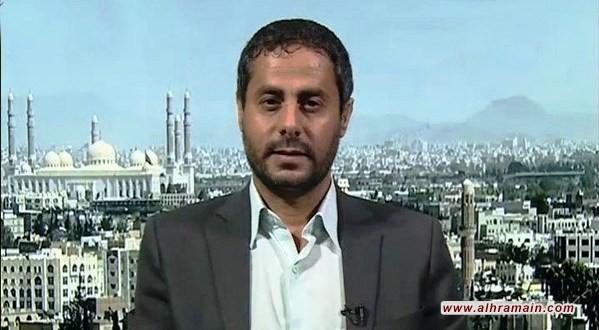 """""""أنصار الله"""": لن نقبل وقف السعودية جزئياً غاراتها مقابل وقف كامل لإطلاقنا النار"""