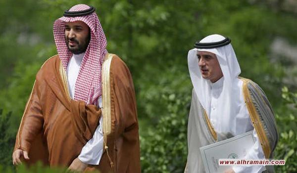 """محمد بن سلمان يعتزم إقالة وزير الخارجية """"عادل الجبير"""".. وهذه الشخصية ستخلفه"""