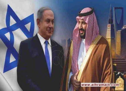 مصدرٌ دبلوماسيٌّ رفيعٌ بتل أبيب: خطّة إسرائيل اختراق الهدف الأهّم بالخليج وهو التطبيع العلنيّ مع السعوديّة وبن زايد نسّق مع بن سلمان واختراق الرياض بات مُمكِنًا جدًا