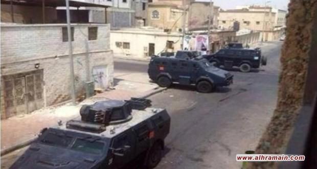 العوامية: القوات السعودية تطوّق منطقة وتعتقل مواطناً بعد يومين من اعتقال آخر