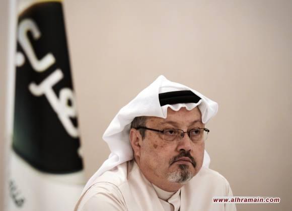 """واشنطن بوست: الرواية السعودية الجديدة بشأن خاشقجي """"وقاحة"""""""