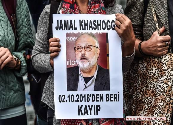 واشنطن بوست: الاستخبارات الأمريكية رصدت اتصالات سعودية للقبض على خاشقجي قبل اختفائه في اسطنبول..