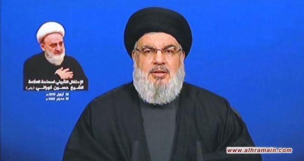 نصر الله للسعودية والإمارات: الحرب على إيران ستعني تدميركما