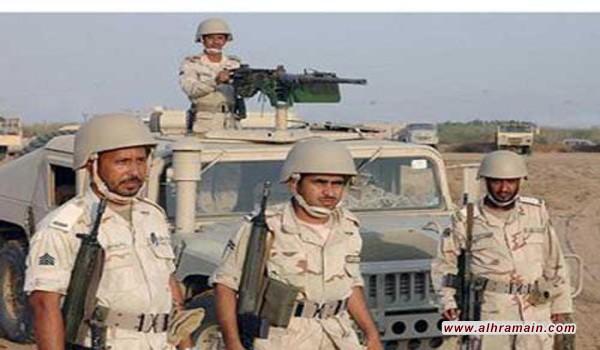 """مقتل 4 جنود سعوديين في معارك على الحدود الجنوبية لنجران وجازان الذي يشهد معارك مع """"الحوثيين"""" منذ أكثر من عامين"""