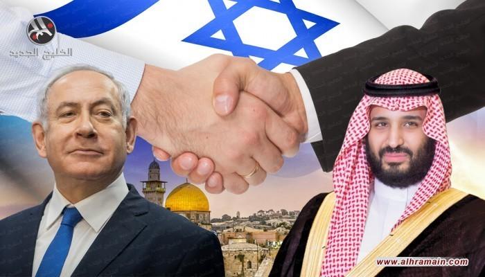عوائق ومخاطر تطبيع العلاقات بين السعودية و(إسرائيل)