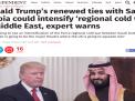 """صحيفة """"إندبندنت"""": خبراء يحذّرون من تصاعد الحرب الباردة في المنطقة إثر تعزيز ترامب لعلاقاته مع السعودية"""