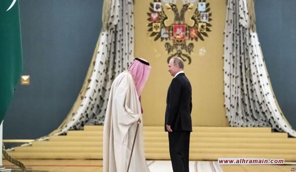 «أ.ف.ب»: زيارة «سلمان» إلى موسكو ترسخ نفوذ روسيا بالمنطقة
